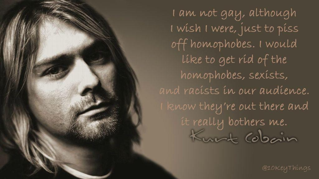 10KeyThings-Kurt-Cobain-Quote-6-1024x576 10 Amazing Kurt Cobain quotes about life